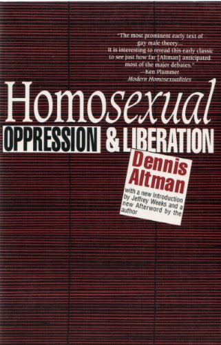 Homosexual: Oppression & Liberation: Oppression and Liberation