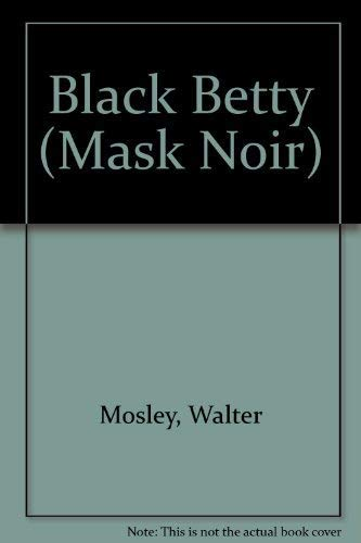 Black Betty **Signed**: Mosley, Walter