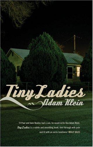 Tiny Ladies (High Risk Books): Klein, Adam