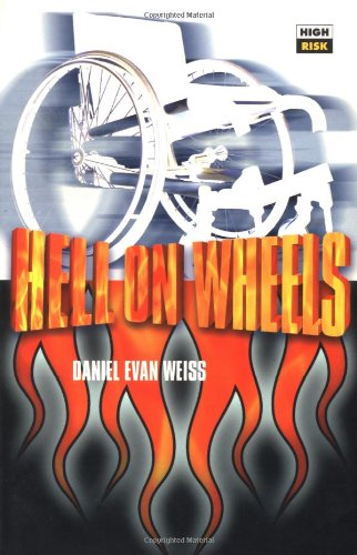 Hell on Wheels (High Risk Books): Weiss, Daniel Evan