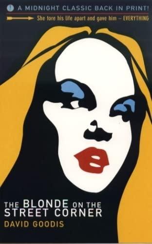 The Blonde on the Street Corner (Midnight: David Goodis