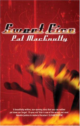 9781852424558: Sweet Fire (High Risk Books)
