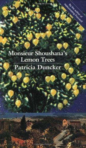 Monsieur Shoushana's Lemon Trees-SIGNED: Duncker, Patricia