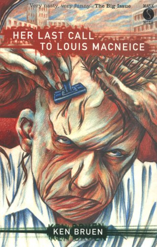 9781852425852: Her Last Call to Louis MacNeice (A Mask Noir Title)