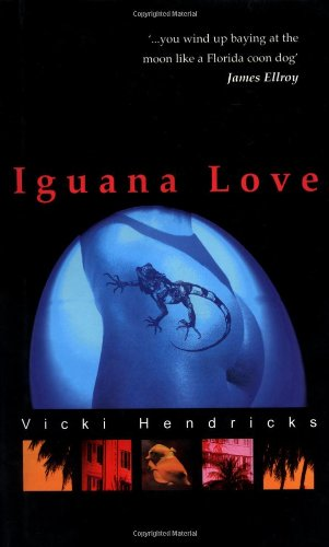 Iguana Love: Hendricks, Vicki