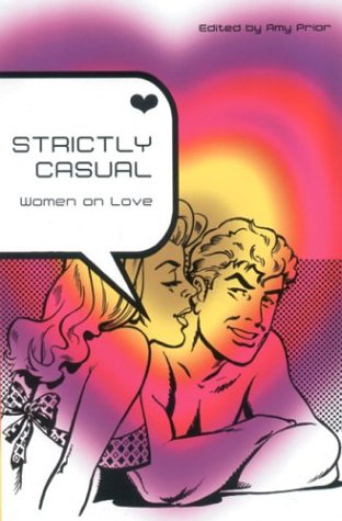 9781852426873: Strictly Casual: Women on Love