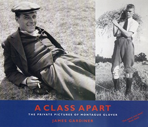 9781852427283: A Class Apart: The Private Pictures of Montague Glover