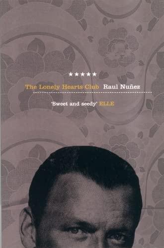 The Lonely Hearts Club (A Five Star Title): Raúl Nuñez