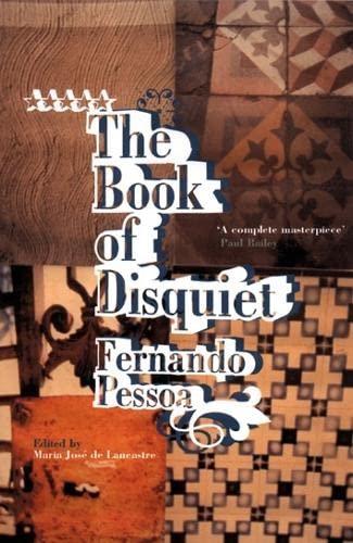 The Book of Disquiet: Pessoa, Fernando