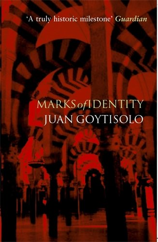 Marks of Identity: Goytisolo, Juan