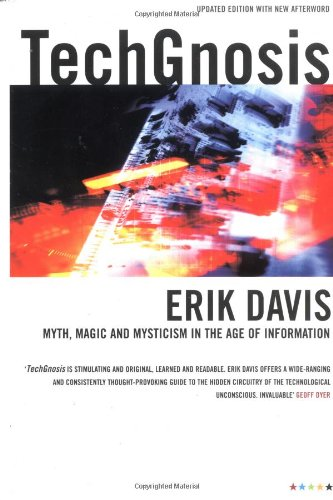 9781852427726: TechGnosis: Myth, Magic & Mysticism in the Age of Information (Five Star Paperback)