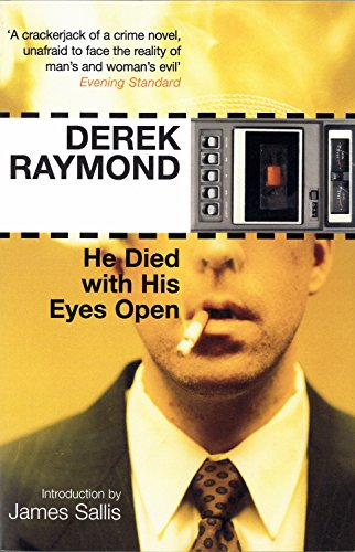 He Died with His Eyes Open (9781852427962) by Derek Raymond