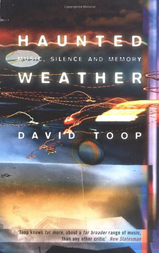 9781852428129: Haunted Weather: Music, Silence, and Memory