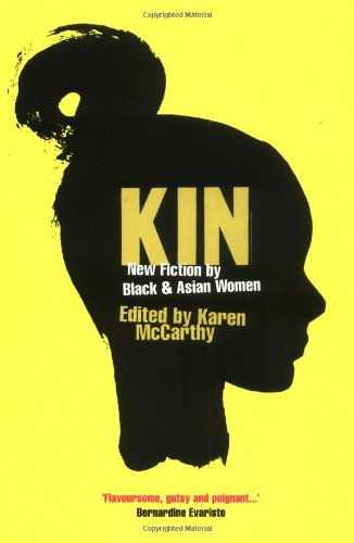 9781852428525: Kin: New Fiction by Black and Asian Women