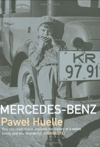 Mercedes-Benz: From Letters to Hrabal: Huelle, Pawel