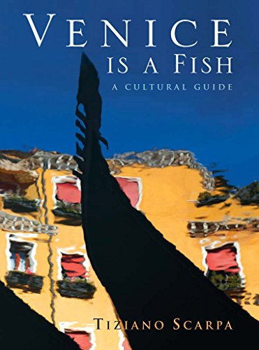 9781852429539: Venice Is a Fish: A Cultural Guide
