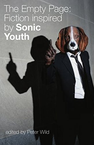 9781852429560: The Empty Page: Fiction Inspired by Sonic Youth