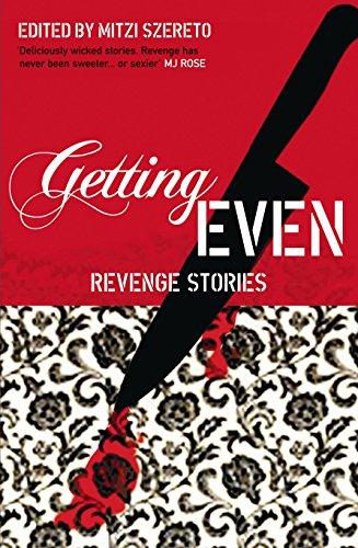 Getting Even: Revenge Stories: Szereto, Mitzi (ed.)/