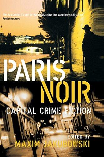 Paris Noir (City Noir 2): Maxim Jakubowski, Barry
