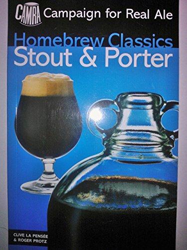 Stout & Porter: Homebrew Classics: Protz, Roger
