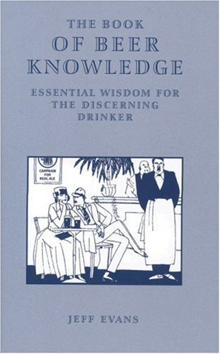9781852491987: The Book of Beer Knowledge: Essential Wisdom for the Discerning Drinker