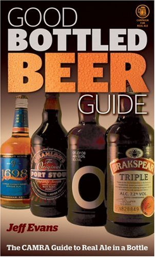 9781852492625: Good Bottled Beer Guide: The CAMRA Guide to Real Ale in a Bottle
