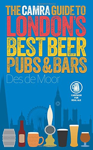 9781852493233: The CAMRA Guide to London's Best Beer, Pubs & Bars