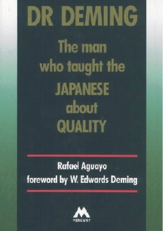9781852510855: Dr. Deming: The Man Who Taught the Japanese About Quality