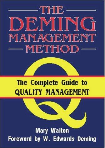 9781852521417: The Deming Management Method