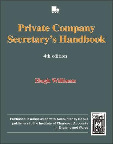Private Company Secretary's Manual (Biography & Memoirs): H.M. Williams