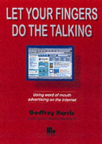 Let Your Fingers Do the Talking (9781852523602) by Godfrey Harris
