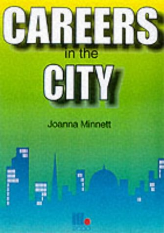 9781852523794: Careers in the City
