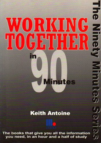 9781852524555: Working Together in 90 Minutes