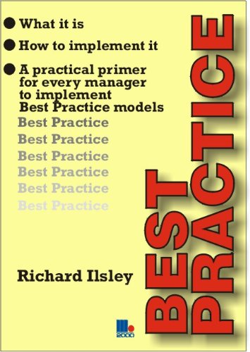 9781852524661: Best Practice: A Practical Primer for Every Manager to Implement Best Practice Models