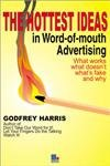 The Hottest Ideas in Word of mouth Advertising (1852525053) by Godfrey Harris