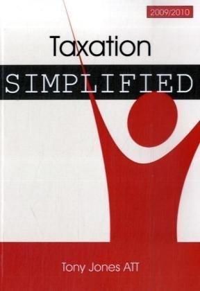 Taxation Simplified: Jones, Tony