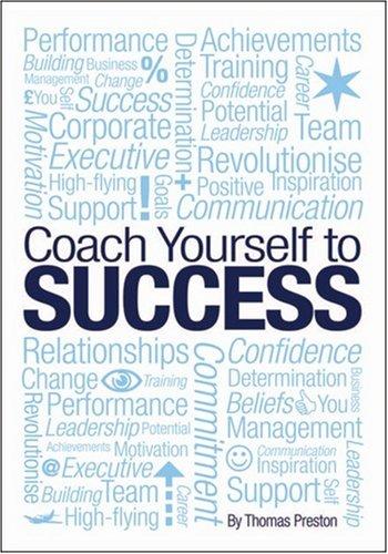 Coach Yourself to Success: Preston, Tom