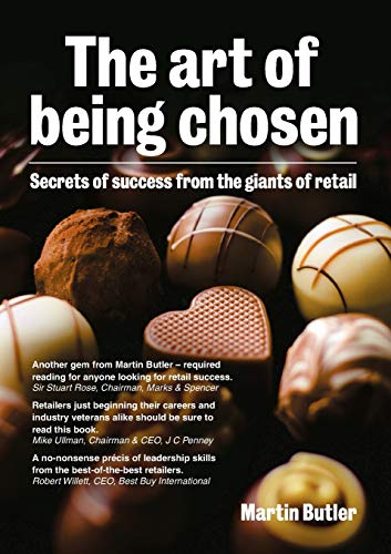 9781852526634: The Art of Being Chosen: Secrets of Success from the Giants of Retail