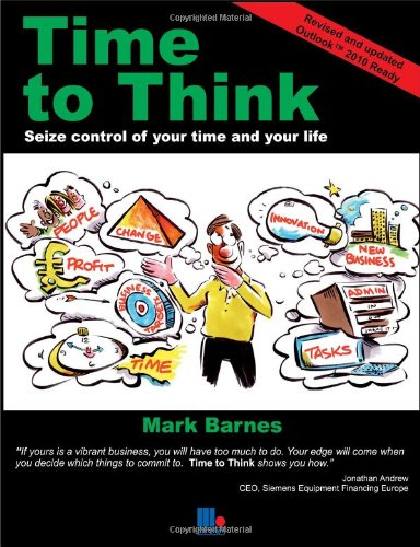 9781852527129: Time to Think: Seize Control of Your Time and Your Life