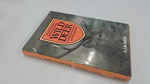 Wild Deer: Culling, Conservation and Management: Nahlik, A.J.De