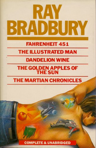 9781852560232: Fahrenheit 451 - The Illustrated Man - Dandelion Wine - The Golden Apples of the Sun & the Martian Chronicles