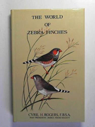 9781852590123: The World of Zebra Finches