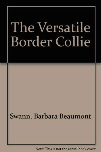 9781852590413: The Versatile Border Collie