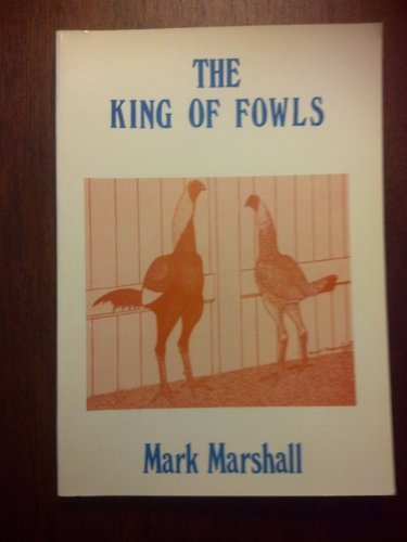 9781852590482: The King of Fowls