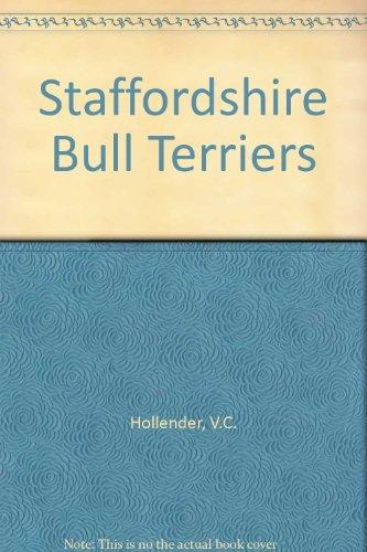 Staffordshire Bull Terriers: V C Hollander