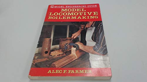 Model Locomotive Boilermaking.: Farmer, Alec F.