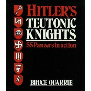 9781852600341: Hitler's Teutonic Knights: SS Panzers in Action