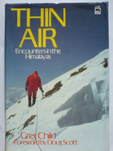 9781852600457: Thin Air: Encounters in the Himalayas