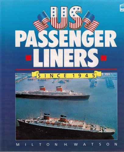 9781852600549: United States Passenger Liners Since 1945