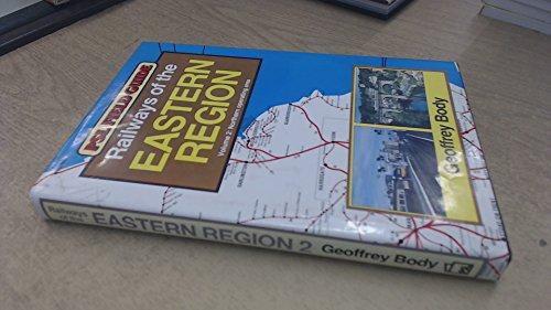 Railways of the Eastern Region, Vol.2: Northern: Body, Geoffrey
